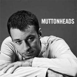 Télécharger gratuitement les sonneries House Muttonheads.